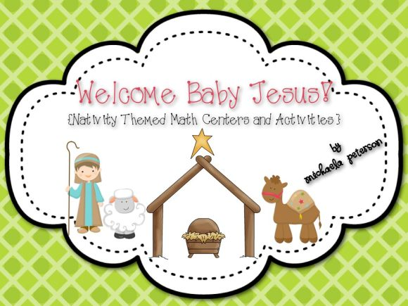 Welcome Baby Jesus {Nativity Themed Math Centers and Activities} Religious/Bible Based Centers