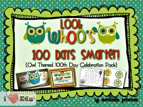 100th Day of School Fun & Owl Themed 100th Day